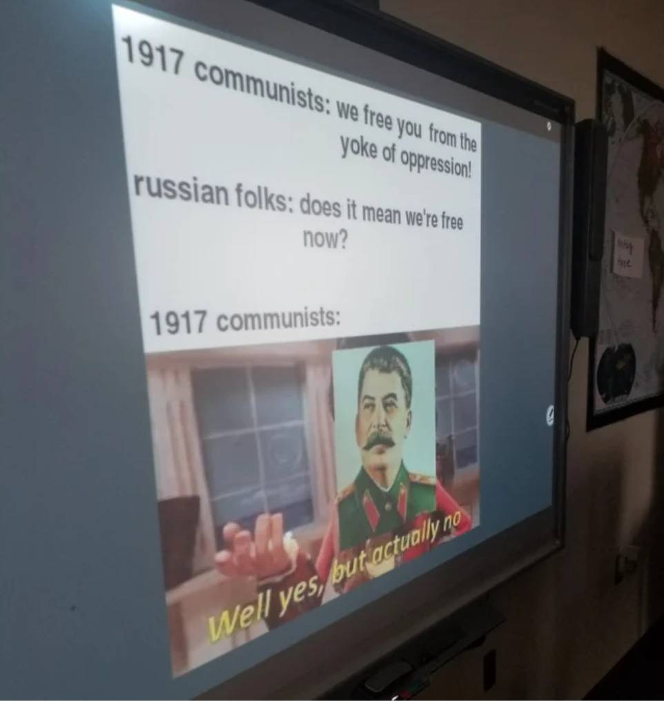 history teacher puts meme about soviet revolution onto projector for class