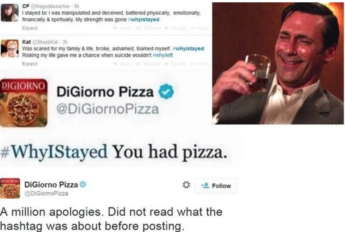 Digiorno pizza tweets on a trending hashtag about pizza when it's really about sensitive subject matter