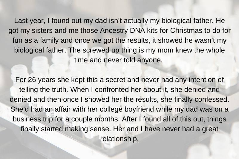 someone found out from Ancestry DNA kits that their dad wasn't their real dad