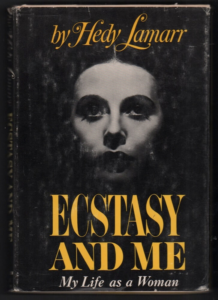 Ecstasy and Me My Life as a Woman by Hedy Lamarr.jpg