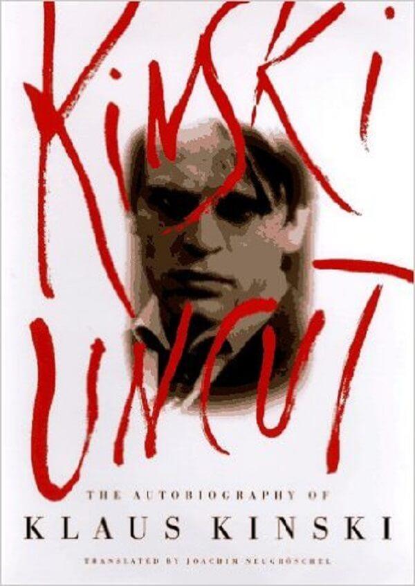 Kinski Uncut by Klaus Kinski.jpg