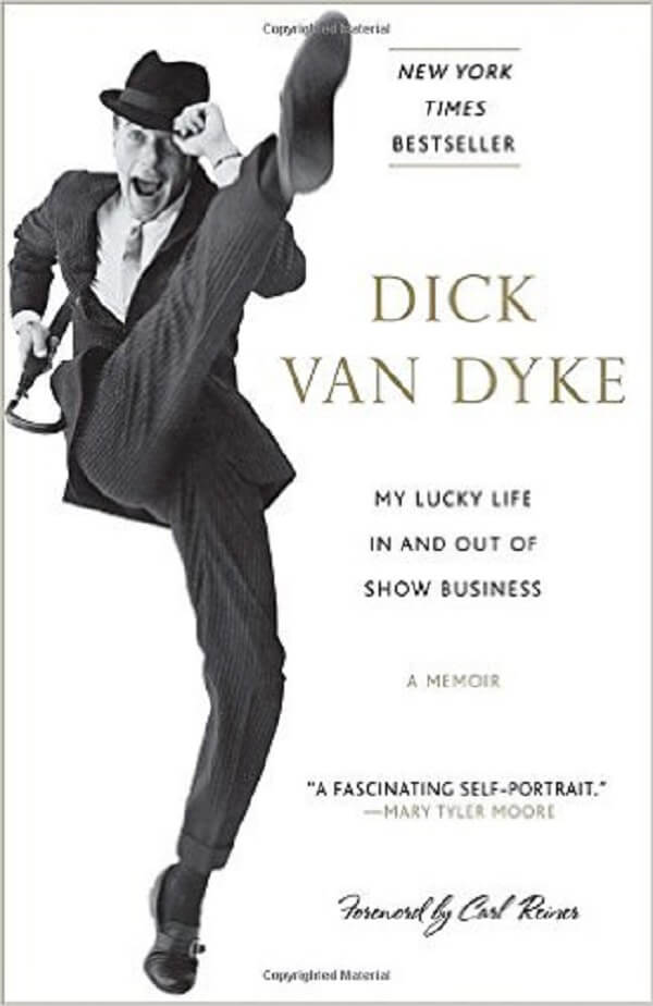 My Lucky Life in and Out of Show Business by Dick Van Dyke.jpg