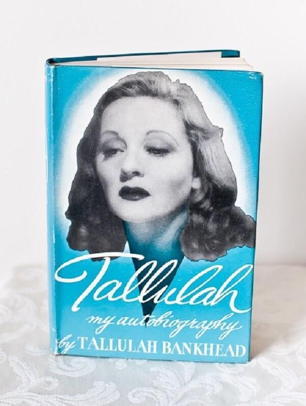 Tallulah My Autobiography by Tallulah Bankhead.jpg